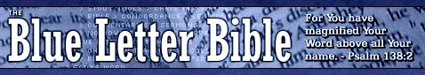 the blue letter bible institute for you have magnified your word above all your name